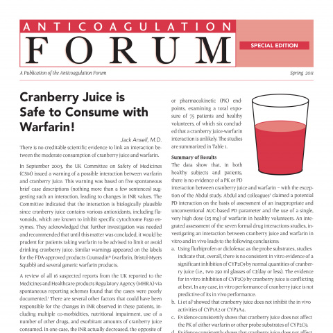Anticoagulation Forum Newsletter: Cranberry Juice is Safe to Consume with Warfarin!